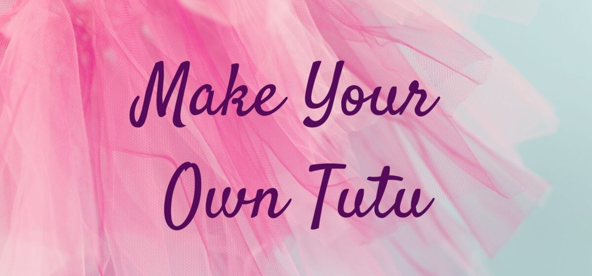 make your own tutu
